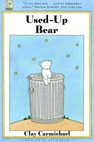 Used-Up Bear (Easy-to-read Book) by C. Carmichael