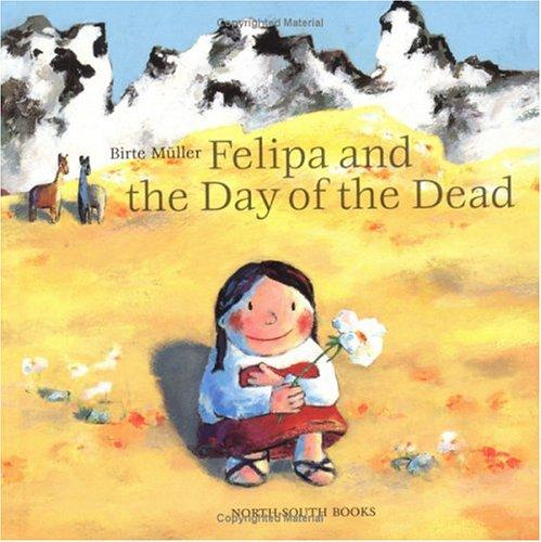 Felipa and the Day of Dead by Muller B.