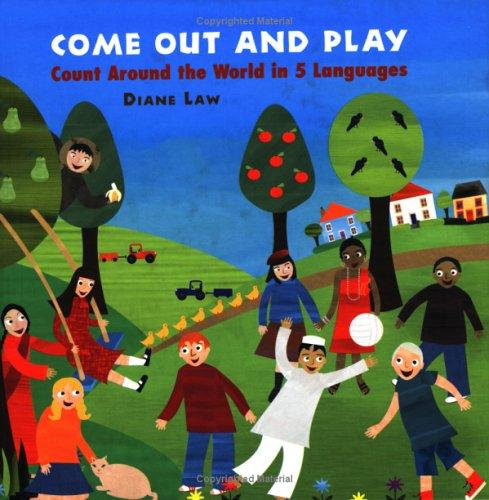 Come Out and Play by Diane Law