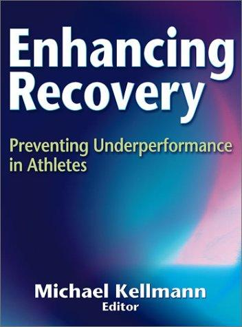 Enhancing Recovery by Michael Kellmann