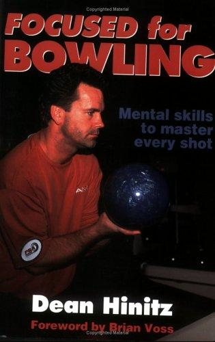 Focused for bowling by Dean R. Hinitz