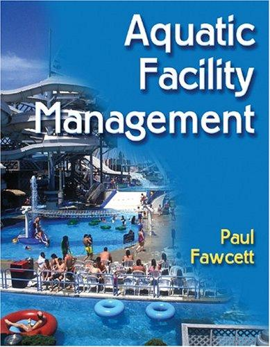 Aquatic Facility Management by Paul Fawcett