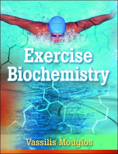 Exercise Biochemistry by Vassilis, Ph.D. Mougios