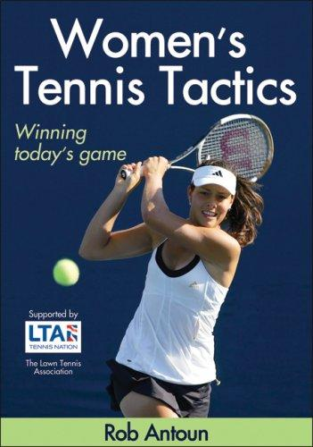 Women's Tennis Tactics by Rob Antoun