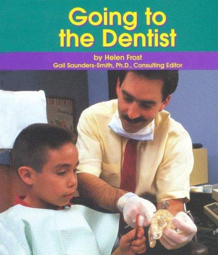 Going to the dentist by Helen Frost