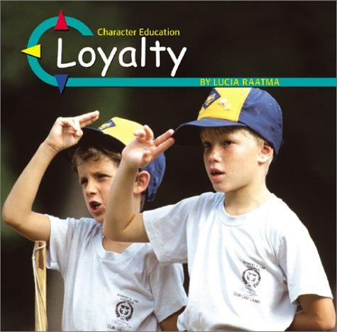 Loyalty (Character Education) by