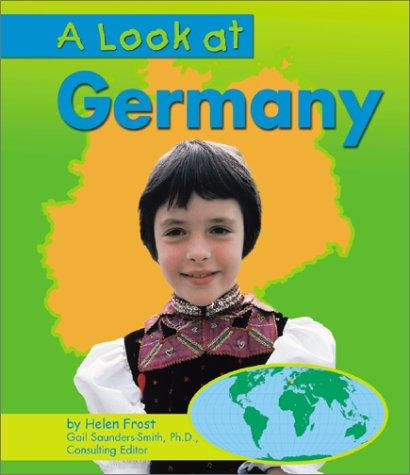 A Look at Germany (Our World) by