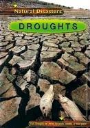 Droughts (Natural Disasters) by