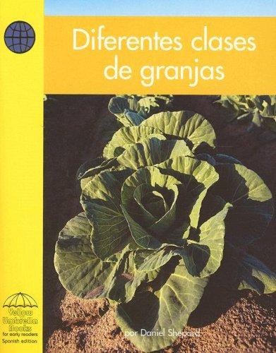 Diferentes Clases De Granjas/ All Kinds of Farms by Daniel Jacobs