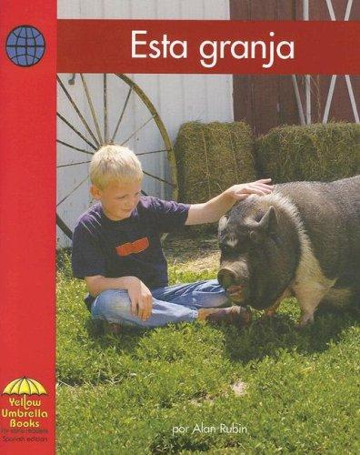 Esta Granja/ This Farm by Alan Rubin