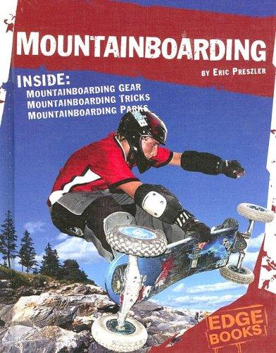 Mountainboarding (Edge Books) by Eric Preszler