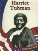 Harriet Tubman (Let Freedom Ring) by Nancy J. Nielson