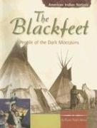 The Blackfeet by Karen B. Gibson