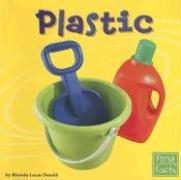 Plastic (Materials) by Rhonda L. Donald