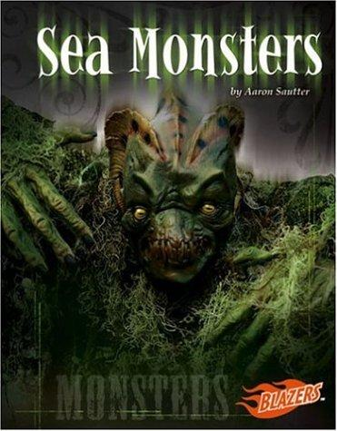Sea Monsters by Aaron Sautter