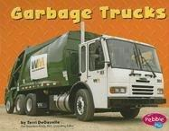 Garbage Trucks (Mighty Machines) by Terri Degezelle