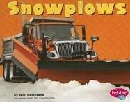 Snowplows (Mighty Machines) by Terri Degezelle