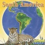 South America (Seven Continents) by Karen B. Gibson
