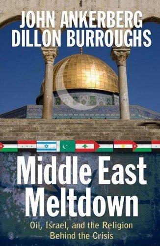 Middle East Meltdown by John Ankerberg, Dillon Burroughs