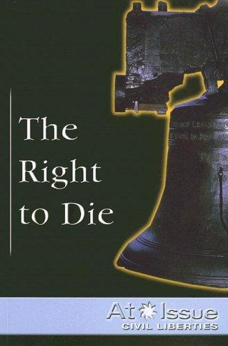 The right to die by John Woodward, book editor.