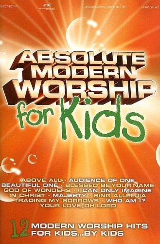 Absolute Modern Worship for Kids by Various Artists
