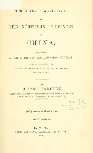 Three years' wanderings in the Northern Provinces of China by Robert Fortune
