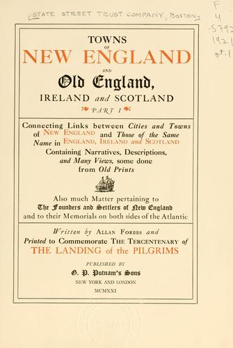 Towns of New England and old England, Ireland and Scotland by State Street Trust Company (Boston, Mass.)