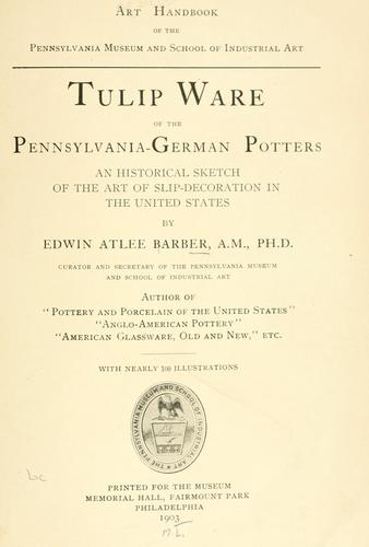 Tulip ware of the Pennsylvania-German potters