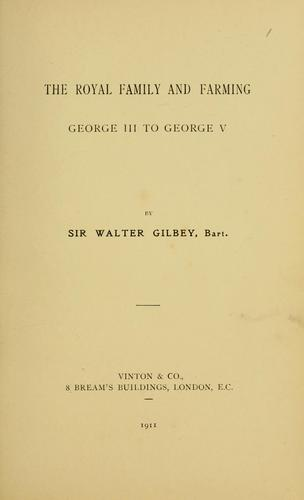 The royal family and farming by Gilbey, Walter Sir