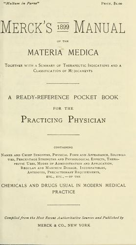 Merck's manual of the materia medica, together with a summary of therapeutic indications and a classification of medicaments by