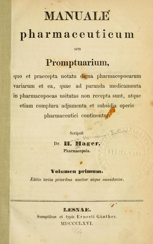 Manuale pharmaceuticum seu promptuarium by Hager, Hermann