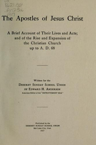 The apostles of Jesus Christ by Edward H. Anderson