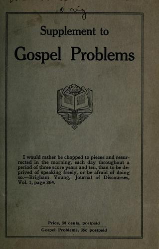 Gospel problems supplement by Heber Bennion