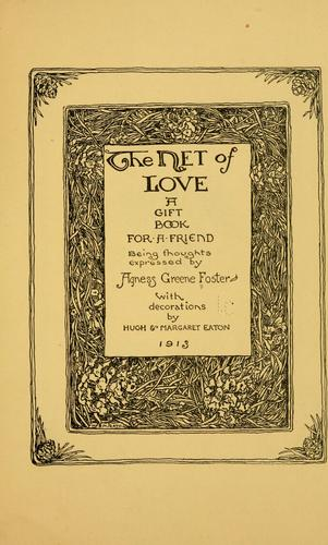 The net of love by Foster, Agness Greene