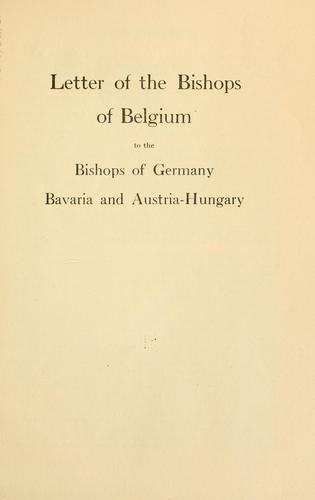 Letter of the bishops of Belgium to the bishops of Germany, Bavaria and Austria-Hungary. by [Mercier, Désiré Félicien François Joseph cardinal]
