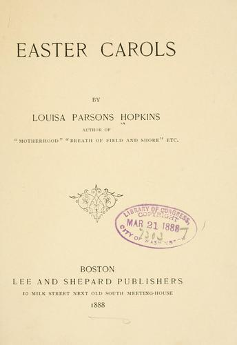 Easter carols by Louisa Parsons Stone Hopkins