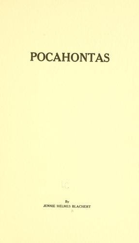 Pocahontas by Jennie Helmes Blachert