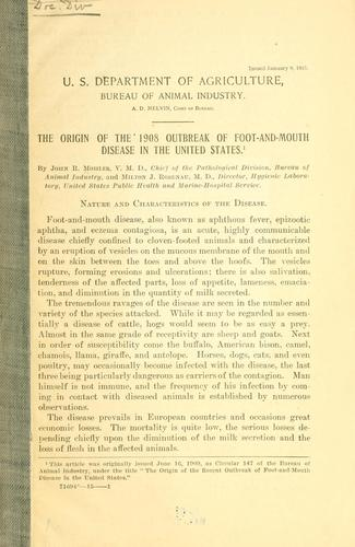 The origin of the 1908 outbreak of foot-and-mouth disease in the United States by John R. Mohler