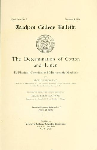 The determination of cotton and linen by physical, chemical and microscopic methods by Alois Herzog