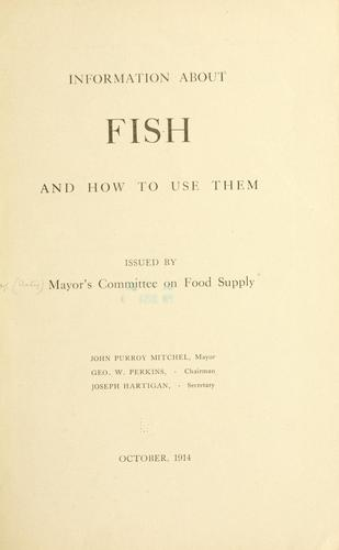 Information about fish and how to use them by New York (N.Y.). Mayor's committee on food supply