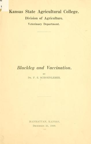 Blackleg and vaccination by Francis Siegel Schoenleber