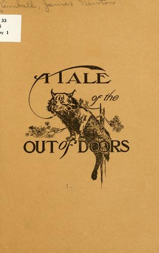 A tale of the out of doors by James Newton Kimball