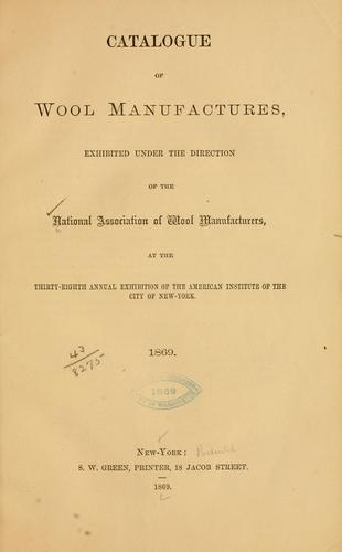 Catalogue of wool manufactures by National association of wool manufacturers