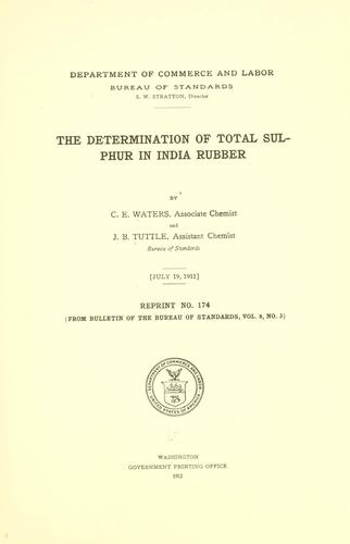 The determination of total sulphur in india rubber by Campbell Easter Waters