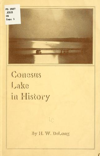 Conesus Lake in history by H. W. DeLong