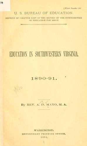 Education in southwestern Virginia by Amory Dwight Mayo