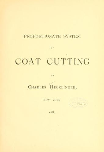 Proportionate system of coat cutting by Charles Hecklinger
