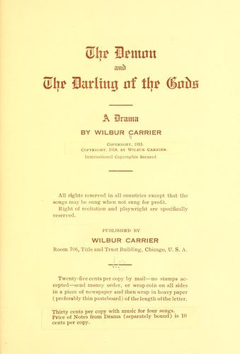 The demon and the darling of the gods by J. Wilbur Carrier