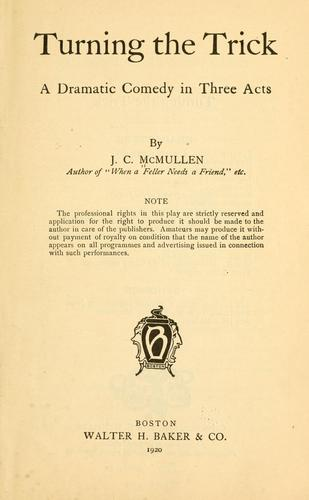 Turning the trick by J. C. McMullen
