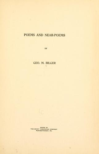 Poems and near-poems by George McClellan Bilger